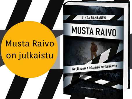 Musta Raivo on nyt julkaistu – äänikirja viivästyy