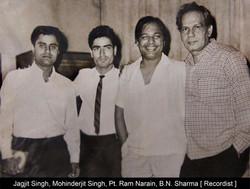 With Jagjit Singh, Pt.jpg Ram Narain, Re