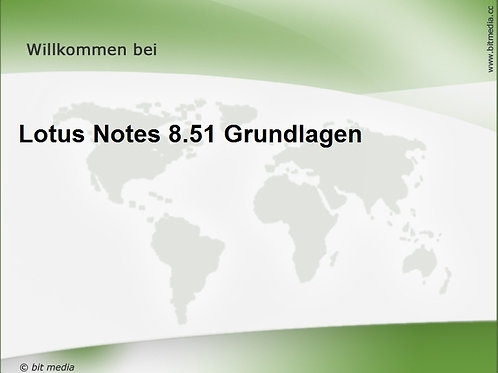 Lotus Notes 8.51 Grundlagen (Onlinekurs)