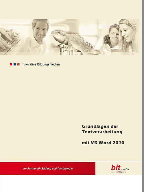 Grundlagen der Textverarbeitung mit Word MS 2010 (Buch)