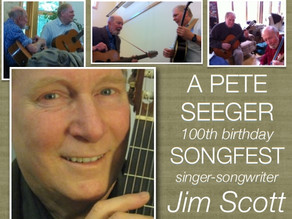 "​""100 Years of Pete Seeger"" by Jim Scott Special Concert This Saturday December 7"