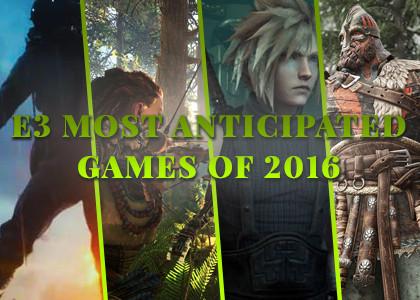 E3 Anticipated Games