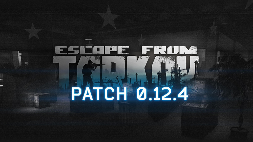 Escape From Tarkov New Patch