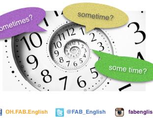 sometimes, sometime กับ some time ต่างกันอย่างไร