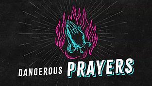 dangerous-prayers-compress.jpg