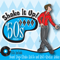 50s Hits Shake It Up