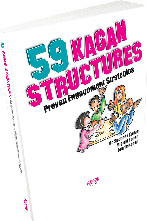 59 Kagan Structures - Proven Engagement Strategies