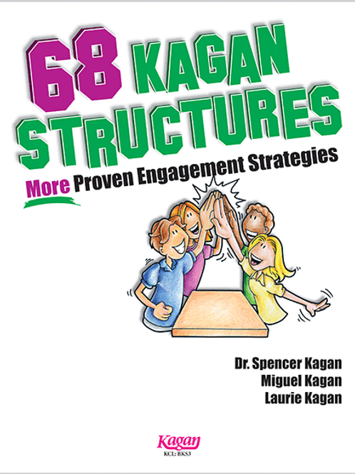68 Kagan Structures - More Proven Engagement Strategies