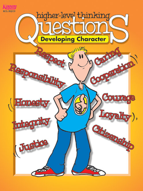 Developing Character Higher-Level Thinking Questions
