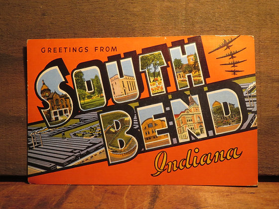 Greetings South Bend,  Indiana