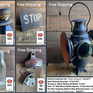 """Amtrak Conductor Hat   Clean and good.  11x7x5""""t Steel Railroad Stop Sign   9.75x7.75""""t Thomas A. Edison Battery Oil Bottle  1.5x4""""t Starr """"X"""" Wall Mount Bottle Openers  2.75x1.25x3.25""""t The Non Sweating Adlake 4 Way Railroad Lantern  Glass lenses with no cracks, chips, or other issues.   9x9x16""""t"""