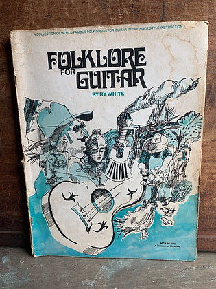 Folklore for Guitar by Hy White