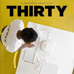 THIRTY: The Official Movie Poster and Trailer Released For Shrodrick Spikes Erotic, Afro-Futurustic Short Film