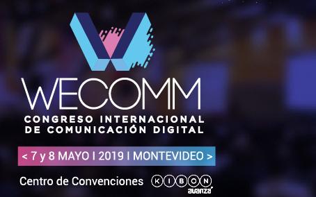 Llegó WECOMM, el Congreso Internacional de Comunicación Digital más grande de Iberoamérica