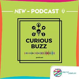 #CuriousBuzz: redécouvrir l'entrepreneuriat en podcast!