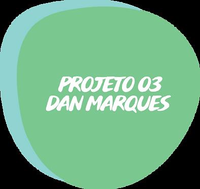 Projeto 03 Dan Marques_.png