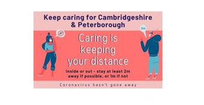 Keep caring for Cambridgeshire – residents urged to keep to rules, as coronavirus hasn't gone away