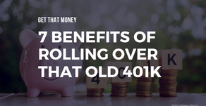 7 Benefits of Rolling Over That Old 401k to an IRA When You Leave a Job