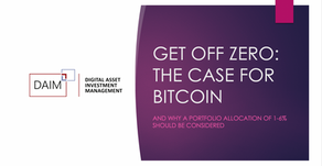 Get Off Zero: The Case for ₿itcoin and Why a 1-6% Portfolio Allocation Should Be Considered