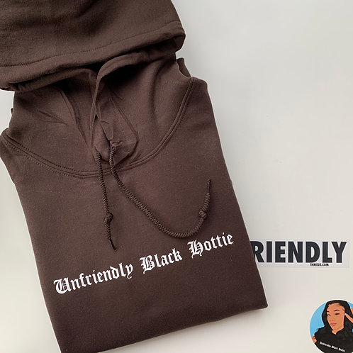 Unfriendly Black Hottie™ Sweatshirts