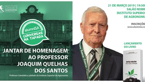 CONVERSAS DA TAPADA | Jantar de Homenagem ao Prof. Joaquim Quelhas dos Santos | 21 março 2019