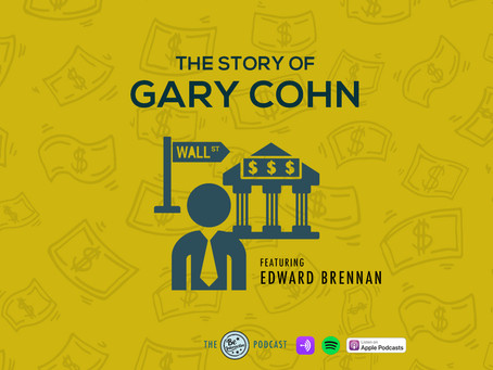 PODCAST: The Story of Gary Cohn.
