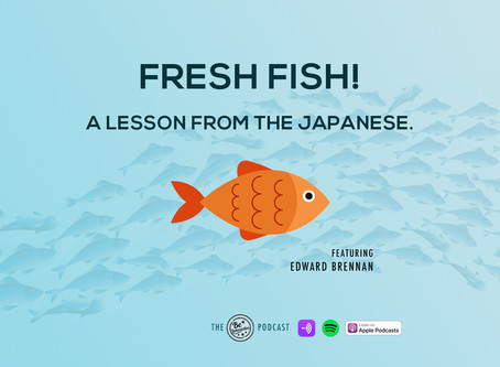 Fresh Fish - a lesson from the Japanese!