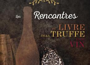 Retrouvez nous aux Rencontres du Livre, de la Truffe et du Vin!