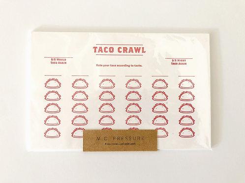 Taco Crawl Score Card by M.C.Pressure