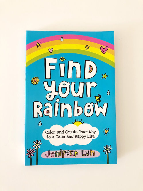 Find Your Rainbow by Jenipher Lyn