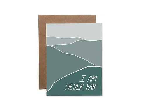 I Am Never Far Notecard by HeartSwell