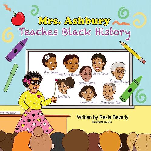 Mrs. Ashbury Teaches Black History