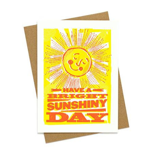 Have a Bright Sunshiny Day by LURE Paper Goods