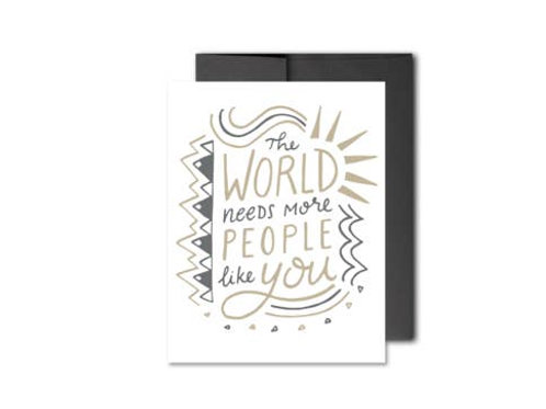 More People Like You Notecard by HeartSwell