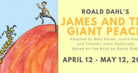 James and the Giant Peach presented by Wheelock Family Theatre@BU