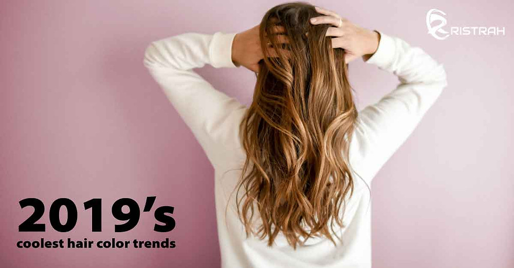 Hair Color Trends - 2019's