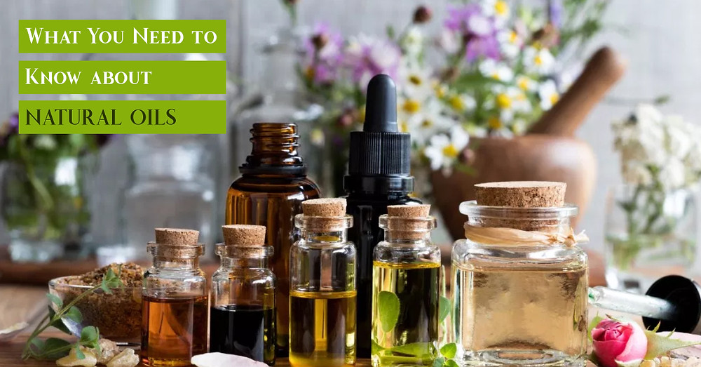 Natural Oils Importance