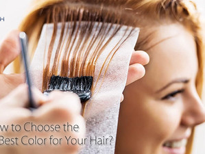 How to Choose the Best Color for Your Hair?