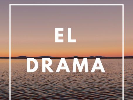 El Drama 🎭
