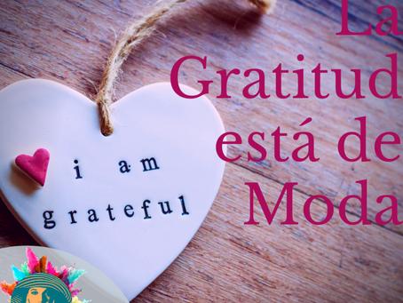La Gratitud está de Moda