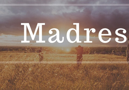 Madres…