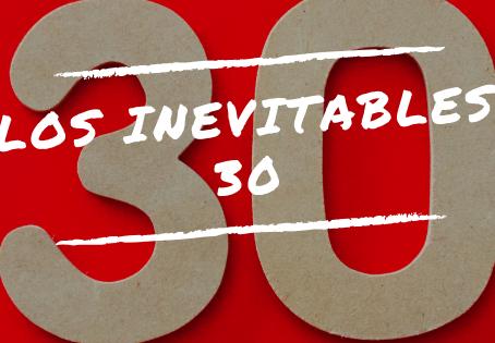 Los Inevitables 30