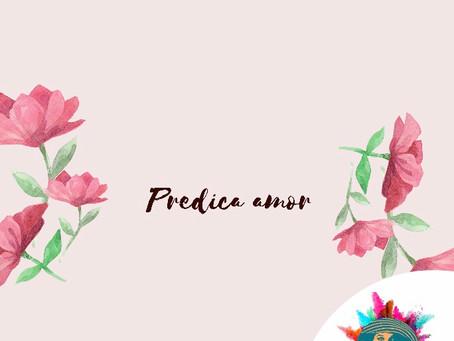 Prediquemos Amor 💓