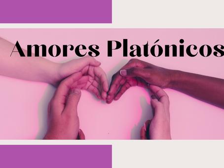 Amores Platónicos