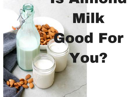 The Amazing Benefits of Almond Milk