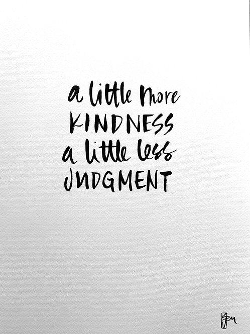 Little more Kindness