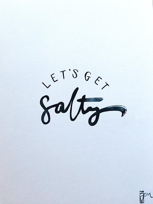 Lets get Salty