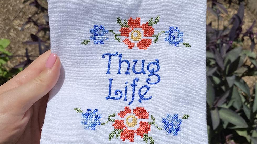 Thug Life Tea Towel