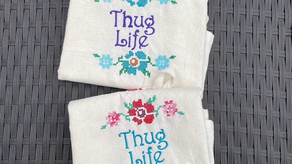 Thug Life Tea Towel