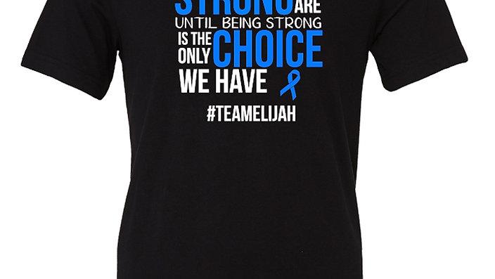 Team Elijah Shirt/Hydro Awareness